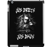 Jus Drein Jus Daun (Commander Lexa The 100) iPad Case/Skin