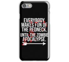 Redneck Apocalypse iPhone Case/Skin