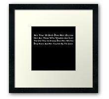 All That Is Gold Does Not Glitter (English) Framed Print