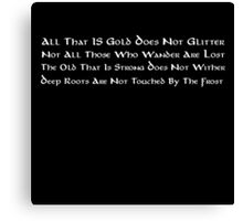 All That Is Gold Does Not Glitter (English) Canvas Print