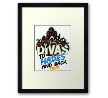 DIVAS - To Hades and Back Tour Framed Print