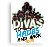 DIVAS - To Hades and Back Tour Canvas Print