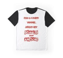 Disabled and Awesome (Red) Graphic T-Shirt