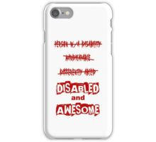 Disabled and Awesome (Red) iPhone Case/Skin