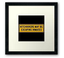 Hitchhikers May Be Escaping Inmates, Road Sign, Oklahoma, USA Framed Print