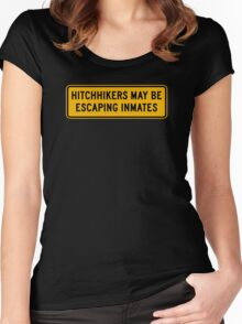 Hitchhikers May Be Escaping Inmates, Road Sign, Oklahoma, USA Women's Fitted Scoop T-Shirt