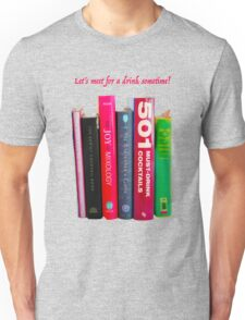 LET'S MEET FOR A DRINK SOMETIME Unisex T-Shirt