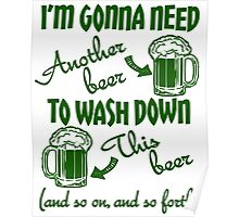 St Patricks Day Beer Drinking Humor Poster