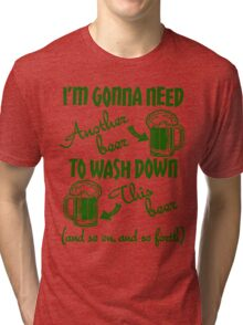 St Patricks Day Beer Drinking Humor Tri-blend T-Shirt