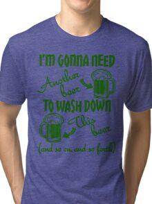 St Patricks Day Beer Drinking Humor Tri-blend T-Shirt