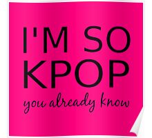 I'M SO KPOP - PINK Poster
