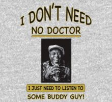 I Don't Need No Doctor by don thomas