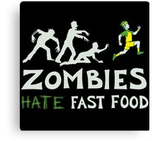zombies hate fast food Canvas Print