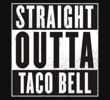 Straight Outta Taco Bell Baby Tee