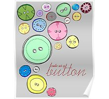 Cute as a Button Poster
