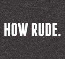How Rude. in white by AllieJoy224