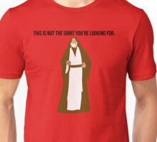 This Is Not The Merch You're Looking For Unisex T-Shirt