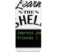 Learn the shell iPhone Case/Skin