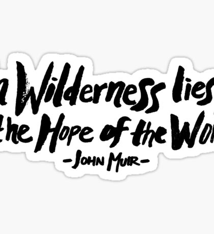 Wilderness Hope x John Muir Sticker