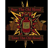 Taste The Old Blood Photographic Print
