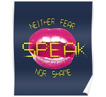 Neither fear nor shame, Speak Poster