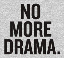 No more drama. by sergiovarela
