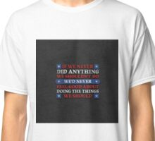 House of Cards - Chapter 17 Classic T-Shirt