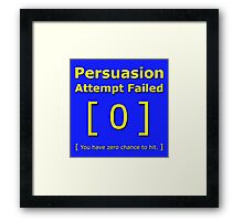 Persuasion attempt failed geek 4 fallout gamer nerd love yellow Framed Print