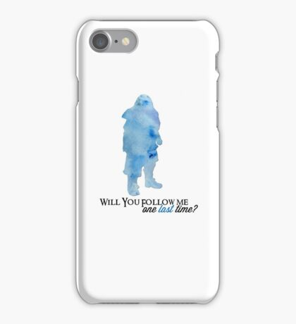 Will You Follow me, One Last Time? iPhone Case/Skin