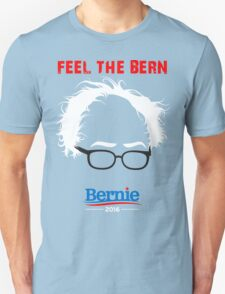 Feel The Bern - Bernie Sanders T-Shirt