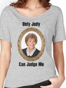 Only Judy Can Judge Me Women's Relaxed Fit T-Shirt