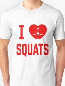 I Love Squats T-Shirt