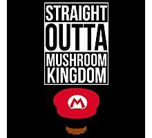 Straight Outta Mushroom Kingdom Photographic Print