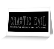 Chaotic Evil Greeting Card