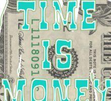 Time is Money Sticker