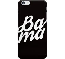 BAMA (Slang) iPhone Case/Skin