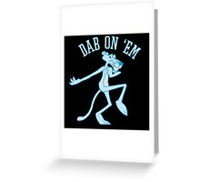 Dab On 'Em Panther Greeting Card