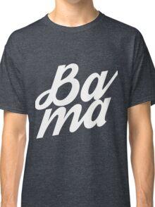 BAMA (Slang) Classic T-Shirt