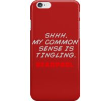 deadpool quote iPhone Case/Skin