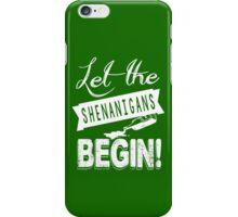 Saint Patricks Day Shenanigans iPhone Case/Skin
