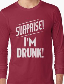 Surprise I'm Drunk St Paddys Day Long Sleeve T-Shirt