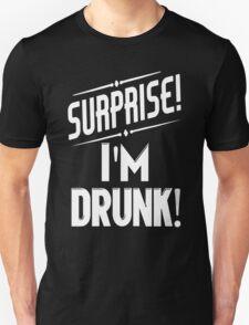 Surprise I'm Drunk St Paddys Day Unisex T-Shirt