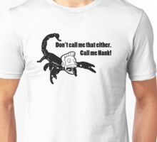 Yes, Mr Scorpion Unisex T-Shirt