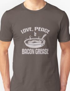 Love Peace Bacon Grease funny nerd geek geeky T-Shirt