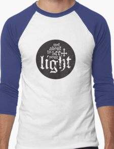 Not about to see your light Men's Baseball ¾ T-Shirt
