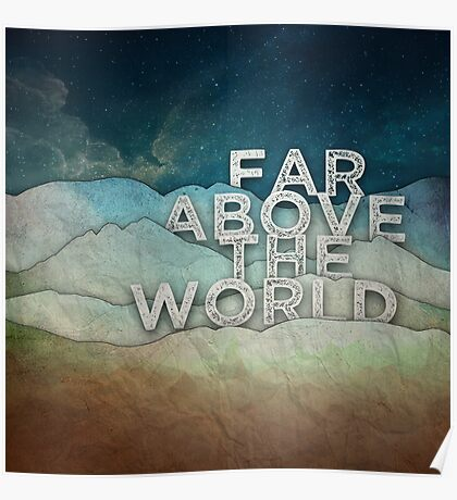 Far Above the World Poster