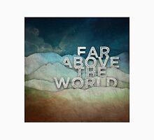 Far Above the World Classic T-Shirt