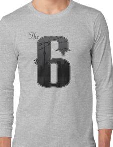 The Six -  City of Toronto, Ontario, Cananda Long Sleeve T-Shirt