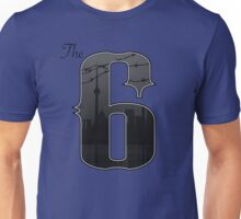 The Six -  City of Toronto, Ontario, Cananda Unisex T-Shirt