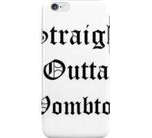 Straigh Outta Wombton iPhone Case/Skin